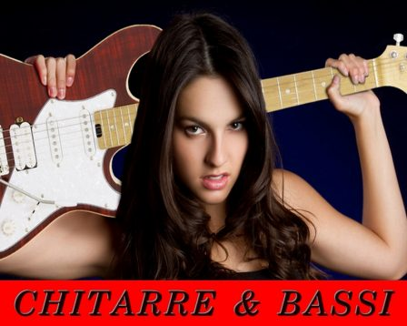 - Chitarre & Bassi